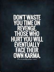 quotes about stealing and karma - dont waste