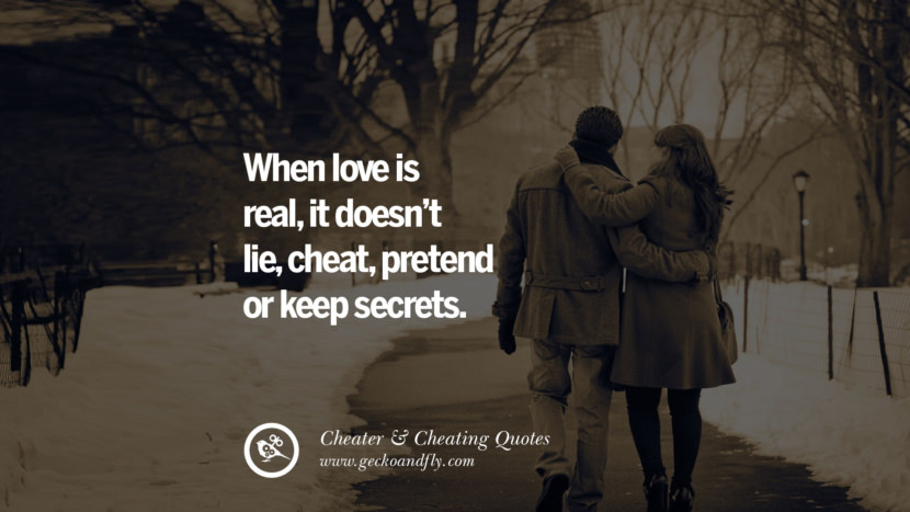 When love is realit doesn't lie, cheat, pretend or keep secrets. best tumblr quotes instagram pinterest Inspiring cheating men cheater boyfriend liar husband