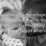 You_always_gave_me_hope_2C_and_you_vowed_never_to_stop_2C_thank_you_for_everything._Wishing_you_a_Happy_Father_E2_80_99s_Day.